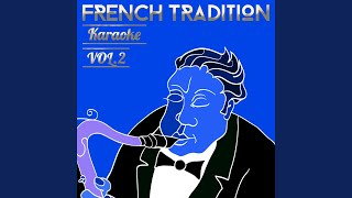 Les Coeurs Tendres (In the Style of Jacques Brel) (Karaoke Version)