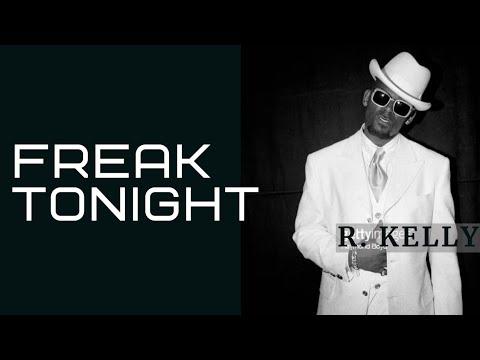 R. Kelly - Freak Tonight
