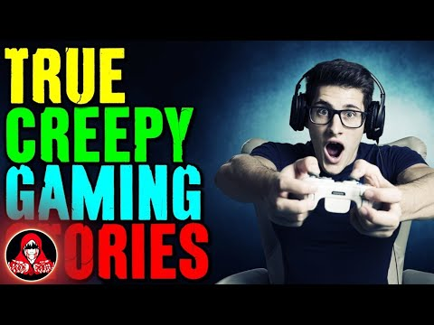 6 True CREEPY Gaming Stories
