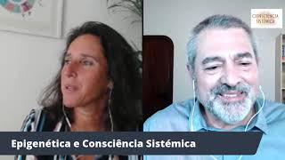 Epigenética e Consciência Sistémica