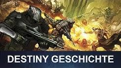 Destiny 1: Die Destiny Geschichte (Deutsch/German)