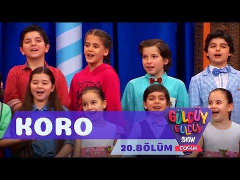 Güldüy Güldüy Show Çocuk 20. Bölüm, Koro