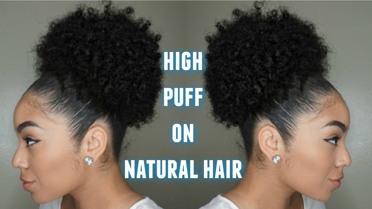 mega high puff natural hair updated