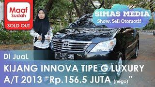 Di Jual Toyota Kijang Innova Tipe G Luxury 2013 Pajak Panjang