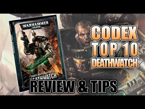 Top 10 Deathwatch Codex Tips To Make the Army Work
