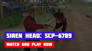 Siren Head: SCP-6789 — The Hunt Continues · Game · Walkthrough