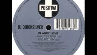DJ Quicksilver - Planet Love (Maxi Version)