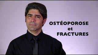 OSTÉOPOROSE et FRACTURES (en français).