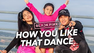 BLACKPINK - How You Like That Siblings Dance | Ranz and niana ft natalia