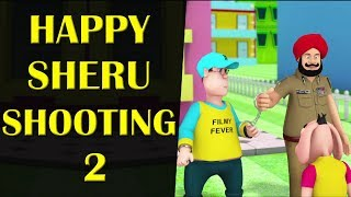 Happy Sheru Shooting-2 || Happy Sheru || Funny Cartoon Animation || MH One