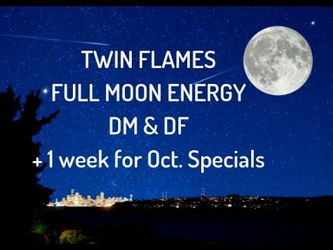 TWIN FLAMES FULL MOON DM RESONATING TO HIGHER FREQUENCY DF FOCUS ON YOUR  SPIRITUAL PATH