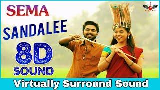 Sandalee | 8D Audio Song | Sema | G.V.Prakash Kumar | Tamil 8D Songs