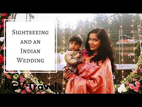 Kodaikanal Sightseeing and An Indian Wedding