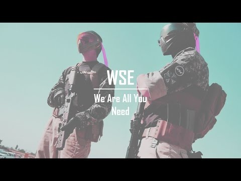 WSE | We Are All You Need | Airsoft Montage