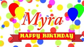 Happy Birthday Myra Song