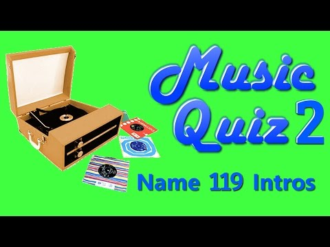 Music Quiz 2 - Name 119 Song Intros - With Answers (at end of video at 33:37)