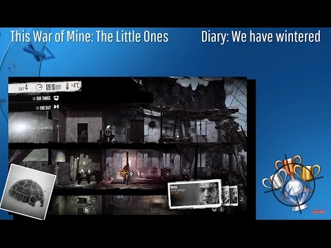 This War Of Mine: The Little Ones - Diary: We Have Wintered - Trophy/Achievement (CZ)
