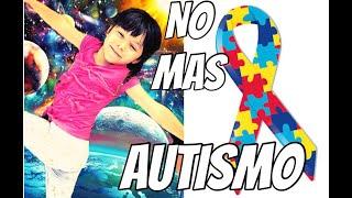 Como reverti el autismo en mi hija