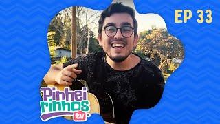 Pinheirinhos TV | Episódio 33 | IPP TV | Programa na íntegra