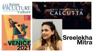 Sreelekha Mitra on women manipulating men, desire and choice in 'Once Upon a time in Calcutta'