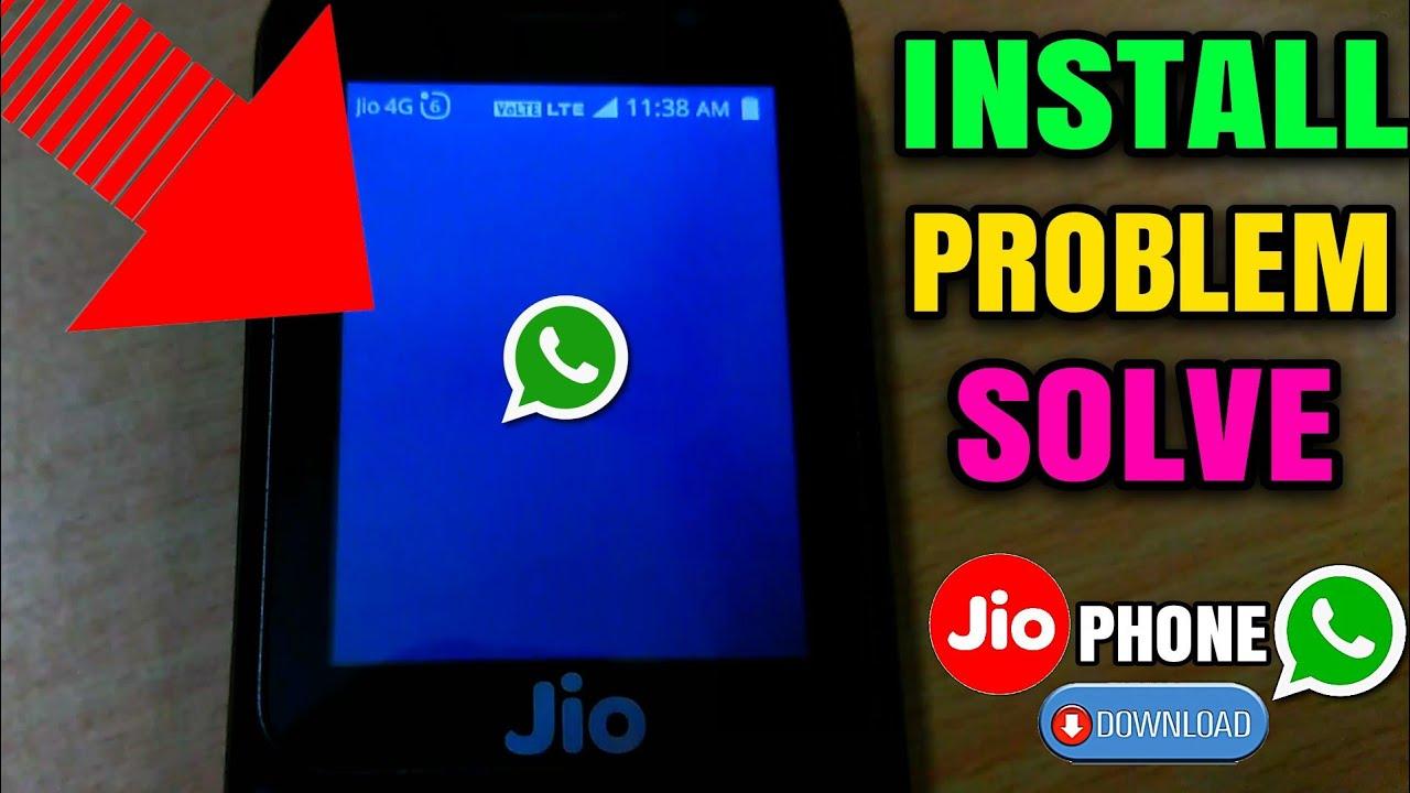 jio phone WhatsApp install error problem solve | Jio phone whatsapp  installation problem resolved!