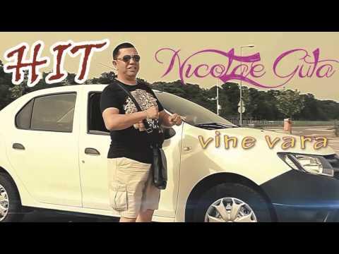 NICOLAE GUTA - Vine vara (HIT 2013)