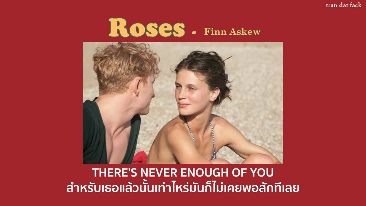 [THAISUB] Roses – Finn Askew