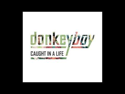 Клип Donkeyboy - Caught in a life