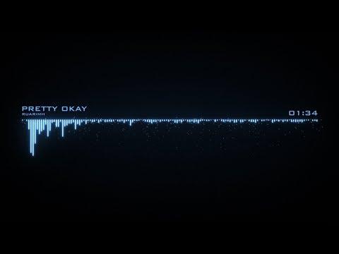 Pretty Okay (EDM) - RuariMH