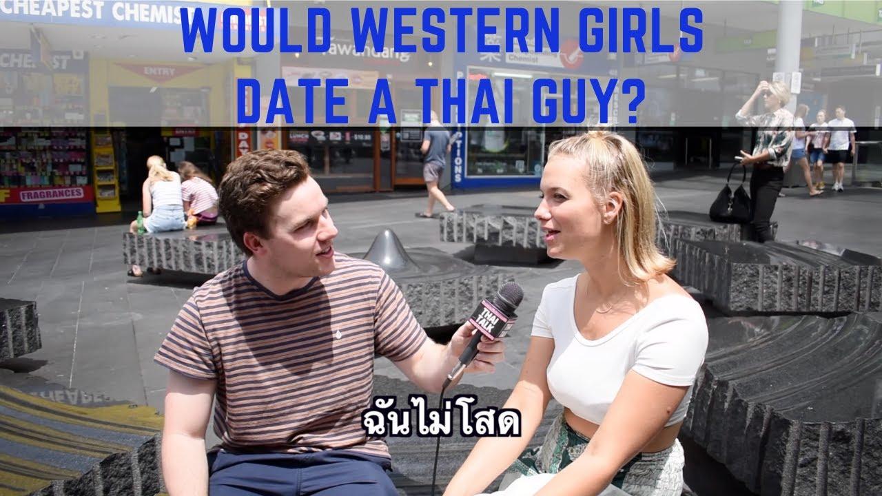 ผู้หญิงต่างชาติอยากออกเดทกับคนไทยไหม Would Western Girls Date a Thai Guy?