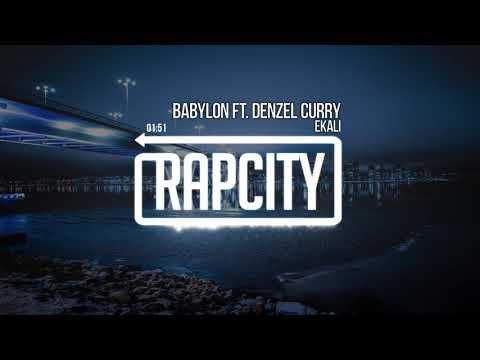 Ekali - Babylon ft. Denzel Curry