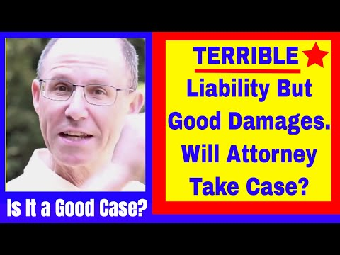 Will NY Medical Malpractice Attorneys Take a Case with BAD Liability But GOOD Damages?