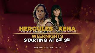 Hercules & Xena - Weeknights 6P ET | 3P PT