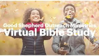 GSOM Virtual Bible Study 12.05.2020