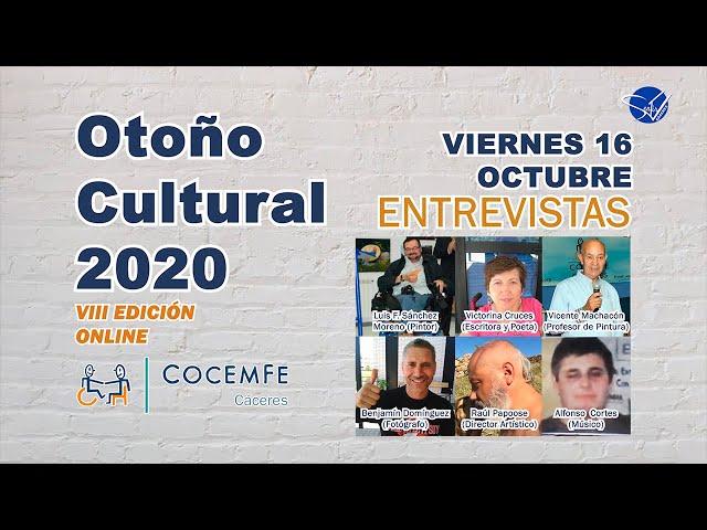 Otoño Cultural 2020 COCEMFE Cáceres VIII Edición Online: Entrevistas