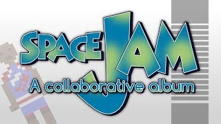 Space Jam: A collaborative album