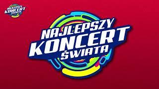 Najlepszy Koncert Świata - Warszawa 2019