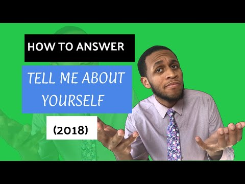 How To Answer: Tell Me About Yourself (Interview Tips 2018) from YouTube · Duration:  8 minutes 11 seconds