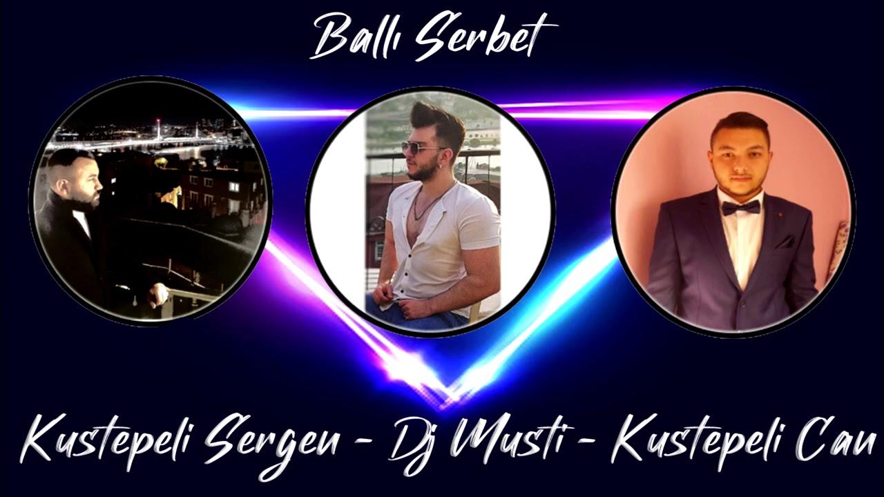 BALLI ŞERBET-ROMAN HAVASI 2021 (DJ MUSTİ-KUŞTEPELİ SERGEN-KUŞTEPELİ CAN)