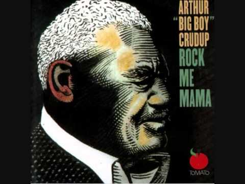Arthur 'Big Boy' Crudup - I'm in the Mood