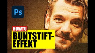 Photoshop: Buntstift - Zeichnung aus Foto - Tutorial - deutsch/german