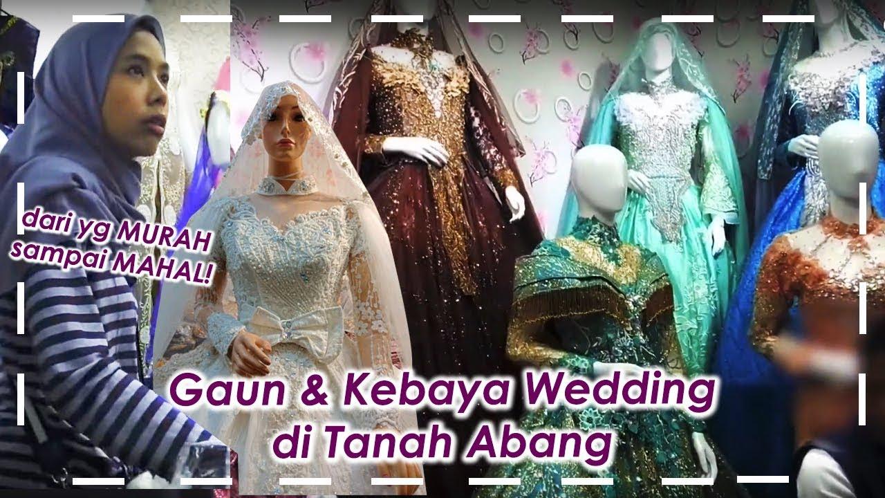 BELANJA GAUN WEDDING & KEBAYA PENGANTIN DI TANAH ABANG  Model Princess,  Hijab dgn Harga Murah