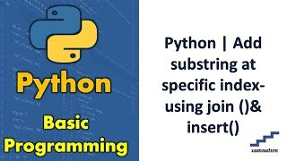 Python | Add substring at specific index-using join ()& insert()