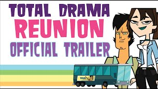 Total Drama Reunion (a fanmade animatic mini-series) OFFICIAL TRAILER