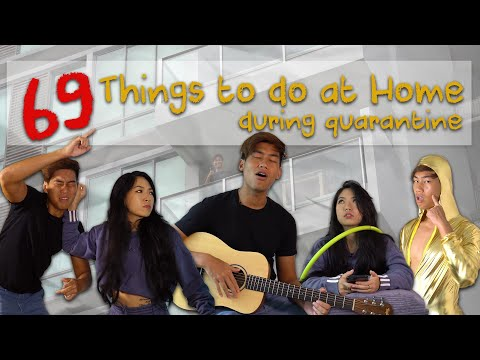 69 Things To Do At Home During Quarantine
