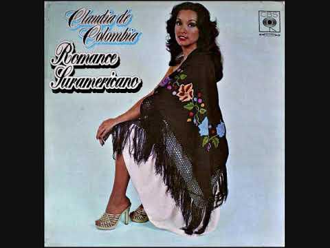 Claudia de Colombia - Romance Suramericano  (1977)