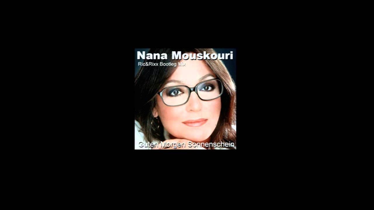 Nana Mouskouri Guten Morgen Sonnenschein Ric Und Rixx Clubmix