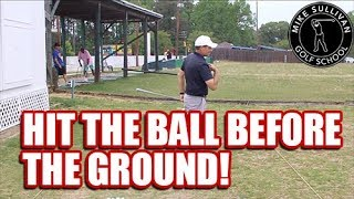 How to Hit the Ball BEFORE You Hit the Ground