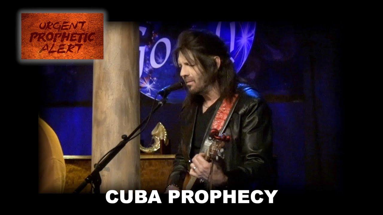 Cuba Prophecy