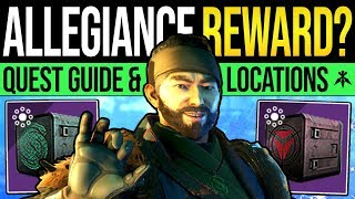 Destiny 2 ALLEGIANCE QUEST REWARDS! Full Quest Guide, EDZ Tape Locations &amp Loyalty Pac ...